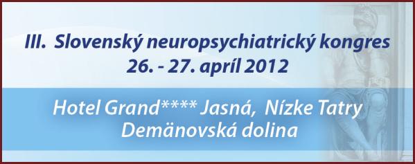 III. Slovenský neuropsychiatrický kongres
